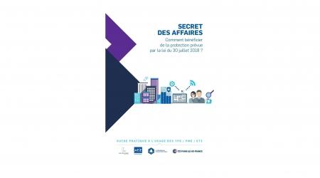 Parution d'un guide pratique « Secret des Affaires » à l'usage des TPE/PME/ETI